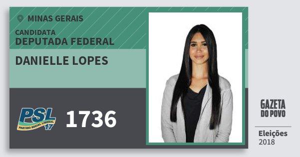 Santinho Danielle Lopes 1736 (PSL) Deputada Federal | Minas Gerais | Eleições 2018