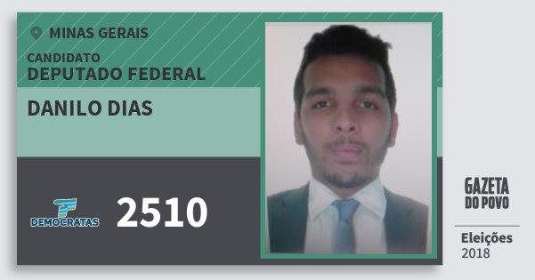 Santinho Danilo Dias 2510 (DEM) Deputado Federal | Minas Gerais | Eleições 2018