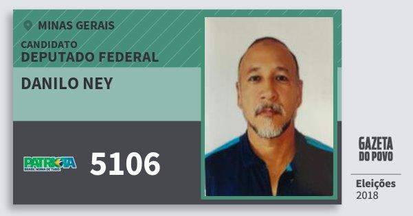 Santinho Danilo Ney 5106 (PATRI) Deputado Federal | Minas Gerais | Eleições 2018