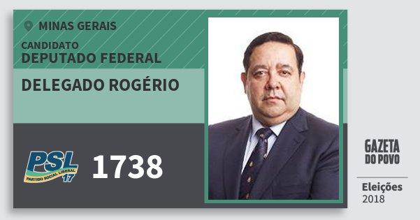 Santinho Delegado Rogério 1738 (PSL) Deputado Federal | Minas Gerais | Eleições 2018