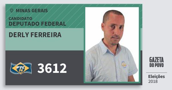 Santinho Derly Ferreira 3612 (PTC) Deputado Federal | Minas Gerais | Eleições 2018