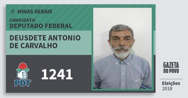 Santinho Deusdete Antonio de Carvalho 1241 (PDT) Deputado Federal | Minas Gerais | Eleições 2018