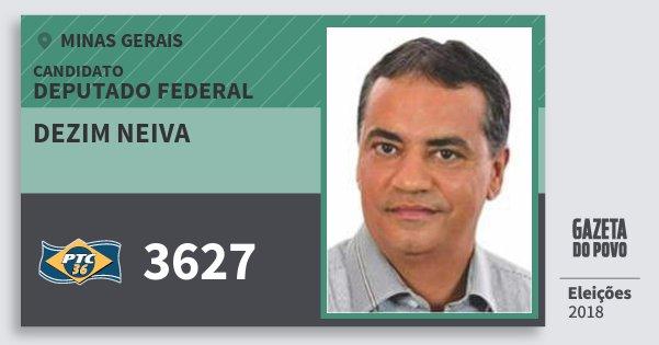 Santinho Dezim Neiva 3627 (PTC) Deputado Federal | Minas Gerais | Eleições 2018