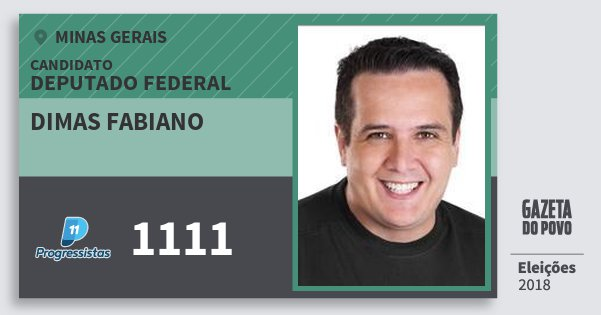 Santinho Dimas Fabiano 1111 (PP) Deputado Federal | Minas Gerais | Eleições 2018