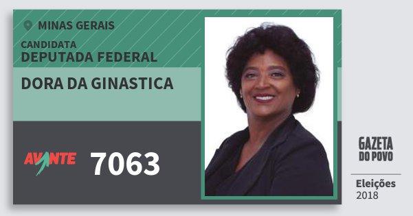 Santinho Dora da Ginastica 7063 (AVANTE) Deputada Federal | Minas Gerais | Eleições 2018