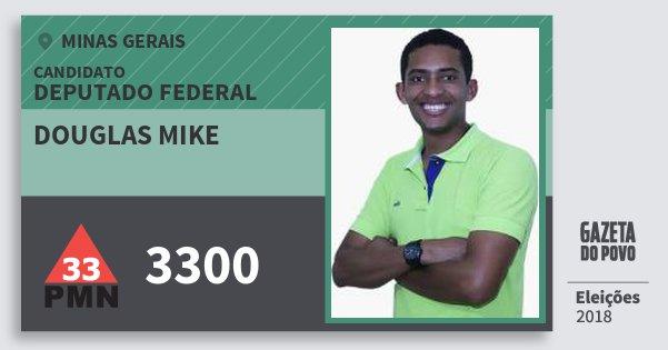 Santinho Douglas Mike 3300 (PMN) Deputado Federal | Minas Gerais | Eleições 2018