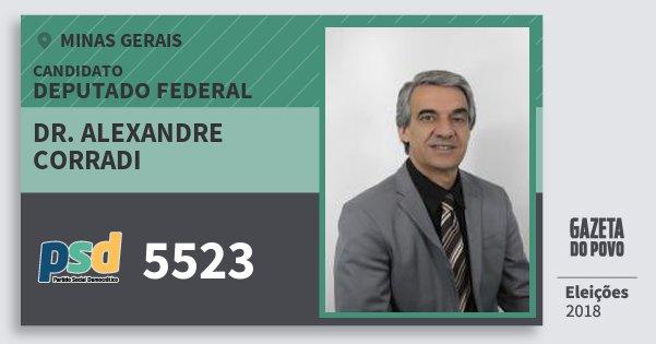 Santinho Dr. Alexandre Corradi 5523 (PSD) Deputado Federal | Minas Gerais | Eleições 2018