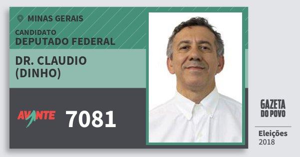 Santinho Dr. Claudio (Dinho) 7081 (AVANTE) Deputado Federal | Minas Gerais | Eleições 2018