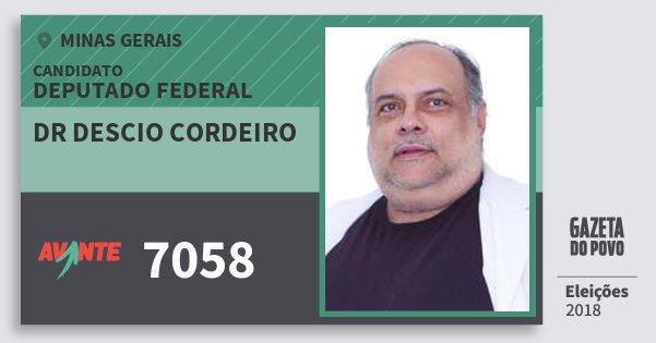 Santinho Dr Descio Cordeiro 7058 (AVANTE) Deputado Federal | Minas Gerais | Eleições 2018
