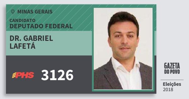 Santinho Dr. Gabriel Lafetá 3126 (PHS) Deputado Federal | Minas Gerais | Eleições 2018