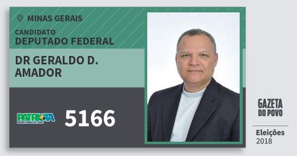 Santinho Dr Geraldo D. Amador 5166 (PATRI) Deputado Federal | Minas Gerais | Eleições 2018