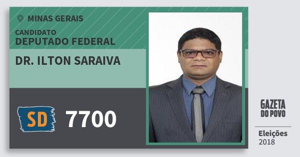 Santinho Dr. Ilton Saraiva 7700 (SOLIDARIEDADE) Deputado Federal | Minas Gerais | Eleições 2018
