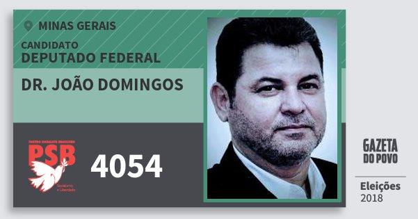 Santinho Dr. João Domingos 4054 (PSB) Deputado Federal | Minas Gerais | Eleições 2018