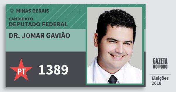 Santinho Dr. Jomar Gavião 1389 (PT) Deputado Federal | Minas Gerais | Eleições 2018