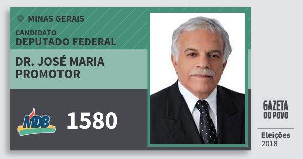 Santinho Dr. José Maria Promotor 1580 (MDB) Deputado Federal | Minas Gerais | Eleições 2018