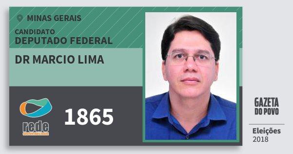 Santinho Dr Marcio Lima 1865 (REDE) Deputado Federal | Minas Gerais | Eleições 2018