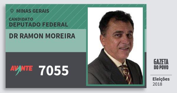 Santinho Dr Ramon Moreira 7055 (AVANTE) Deputado Federal | Minas Gerais | Eleições 2018