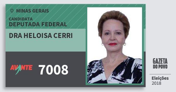 Santinho Dra Heloisa Cerri 7008 (AVANTE) Deputada Federal | Minas Gerais | Eleições 2018