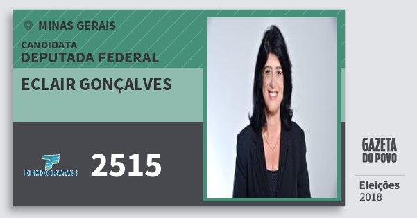 Santinho Eclair Gonçalves 2515 (DEM) Deputada Federal | Minas Gerais | Eleições 2018