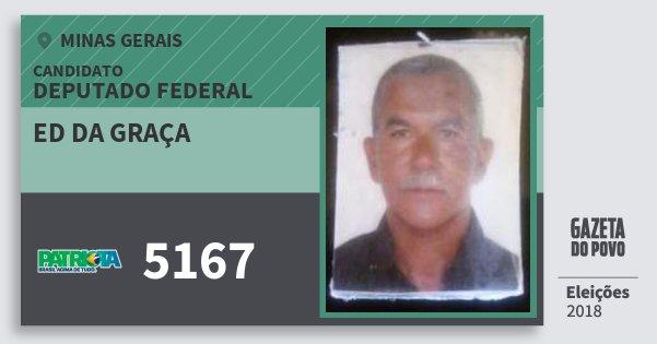 Santinho Ed da Graça 5167 (PATRI) Deputado Federal | Minas Gerais | Eleições 2018