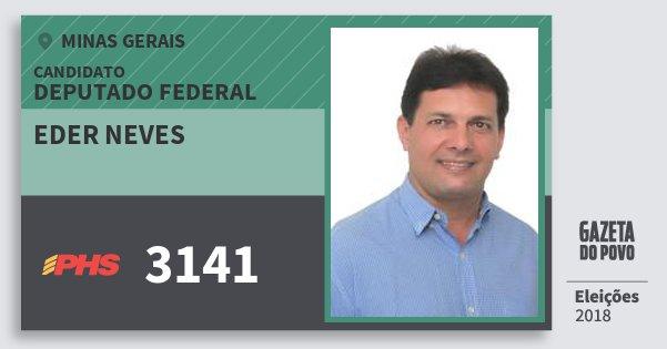 Santinho Eder Neves 3141 (PHS) Deputado Federal | Minas Gerais | Eleições 2018