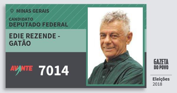 Santinho Edie Rezende - Gatão 7014 (AVANTE) Deputado Federal | Minas Gerais | Eleições 2018