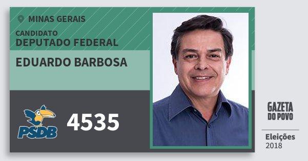 Santinho Eduardo Barbosa 4535 (PSDB) Deputado Federal | Minas Gerais | Eleições 2018