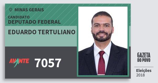Santinho Eduardo Tertuliano 7057 (AVANTE) Deputado Federal | Minas Gerais | Eleições 2018