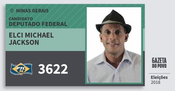Santinho Elci Michael Jackson 3622 (PTC) Deputado Federal | Minas Gerais | Eleições 2018