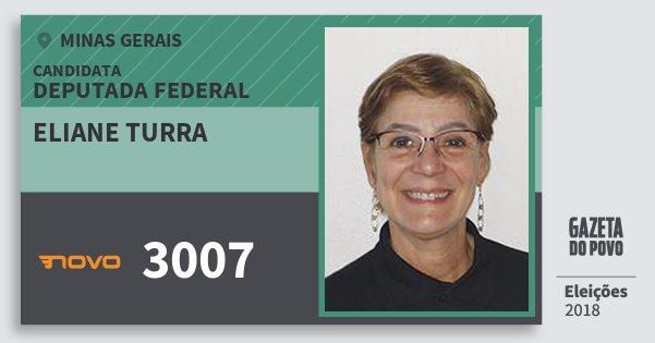 Santinho Eliane Turra 3007 (NOVO) Deputada Federal | Minas Gerais | Eleições 2018