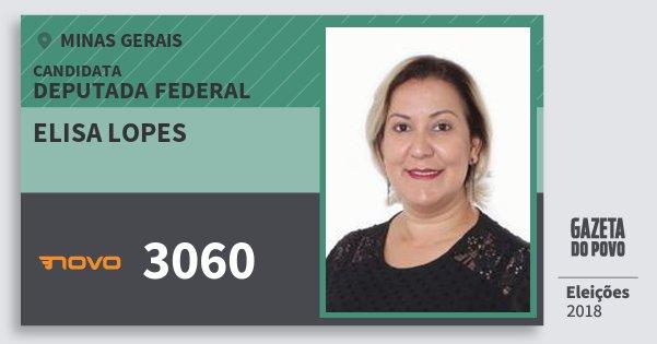 Santinho Elisa Lopes 3060 (NOVO) Deputada Federal | Minas Gerais | Eleições 2018