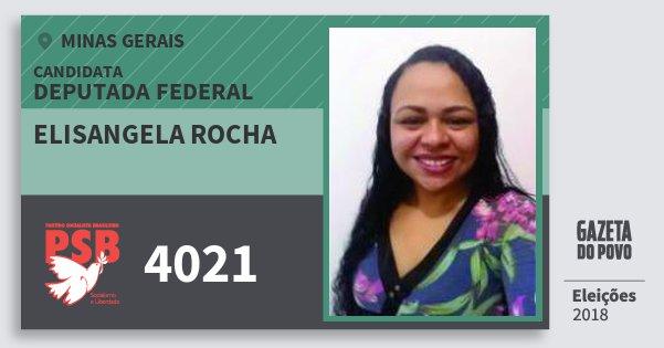 Santinho Elisangela Rocha 4021 (PSB) Deputada Federal | Minas Gerais | Eleições 2018