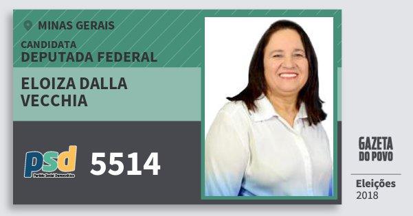 Santinho Eloiza dalla Vecchia 5514 (PSD) Deputada Federal | Minas Gerais | Eleições 2018