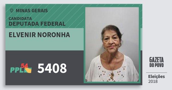 Santinho Elvenir Noronha 5408 (PPL) Deputada Federal | Minas Gerais | Eleições 2018