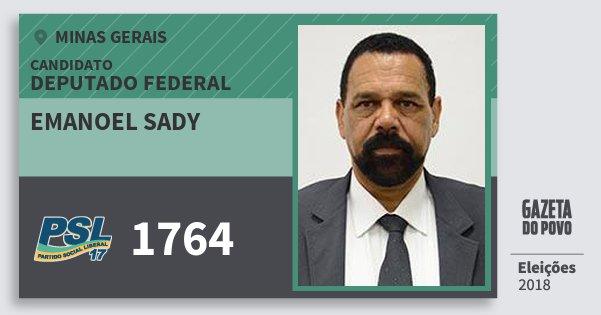 Santinho Emanoel Sady 1764 (PSL) Deputado Federal | Minas Gerais | Eleições 2018