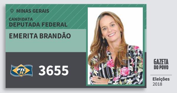 Santinho Emerita Brandão 3655 (PTC) Deputada Federal | Minas Gerais | Eleições 2018