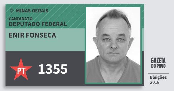 Santinho Enir Fonseca 1355 (PT) Deputado Federal | Minas Gerais | Eleições 2018