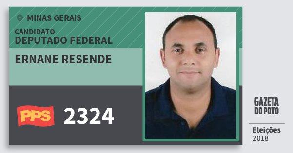 Santinho Ernane Resende 2324 (PPS) Deputado Federal | Minas Gerais | Eleições 2018