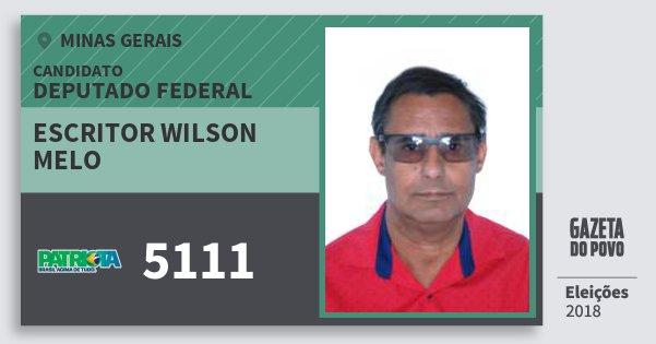 Santinho Escritor Wilson Melo 5111 (PATRI) Deputado Federal | Minas Gerais | Eleições 2018