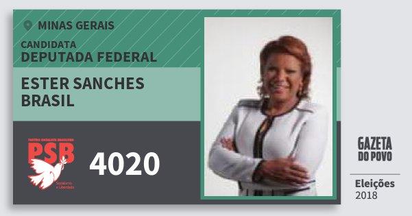 Santinho Ester Sanches Brasil 4020 (PSB) Deputada Federal | Minas Gerais | Eleições 2018