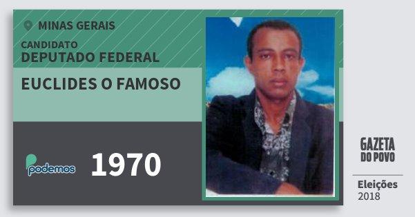 Santinho Euclides O Famoso 1970 (PODE) Deputado Federal | Minas Gerais | Eleições 2018