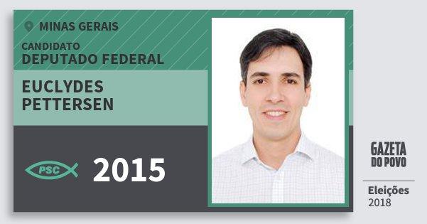 Santinho Euclydes Pettersen 2015 (PSC) Deputado Federal | Minas Gerais | Eleições 2018