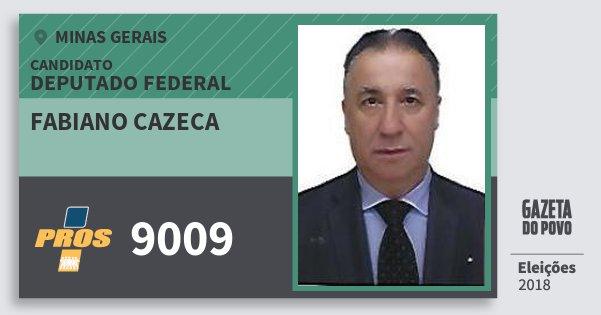 Santinho Fabiano Cazeca 9009 (PROS) Deputado Federal | Minas Gerais | Eleições 2018
