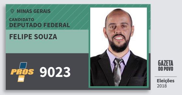 Santinho Felipe Souza 9023 (PROS) Deputado Federal | Minas Gerais | Eleições 2018