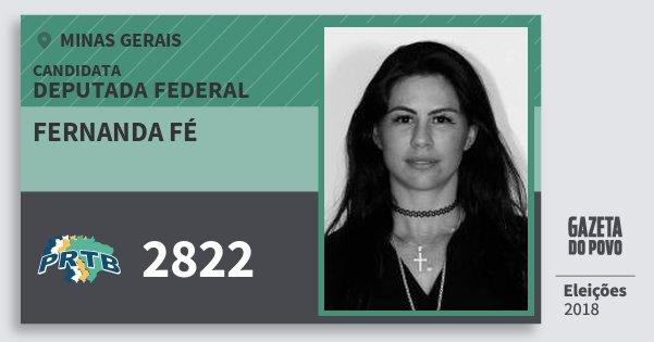 Santinho Fernanda Fé 2822 (PRTB) Deputada Federal | Minas Gerais | Eleições 2018