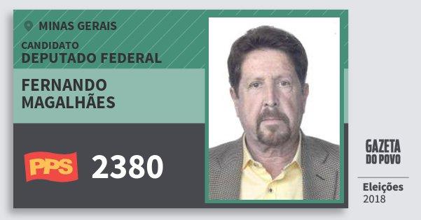 Santinho Fernando Magalhães 2380 (PPS) Deputado Federal | Minas Gerais | Eleições 2018