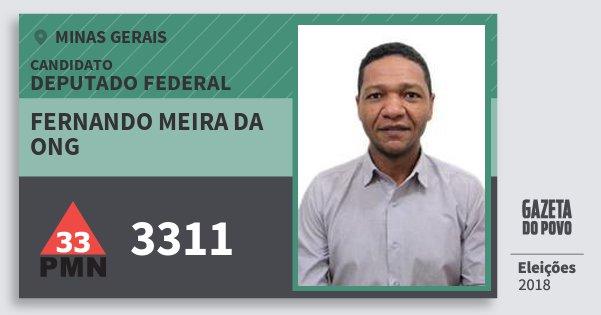 Santinho Fernando Meira da Ong 3311 (PMN) Deputado Federal | Minas Gerais | Eleições 2018