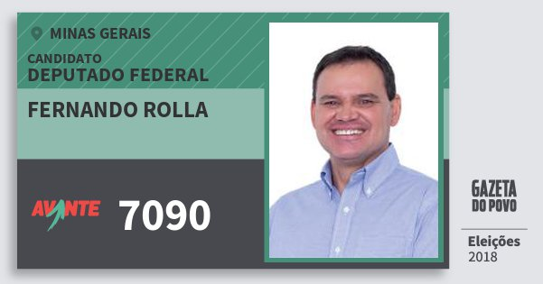 Santinho Fernando Rolla 7090 (AVANTE) Deputado Federal | Minas Gerais | Eleições 2018