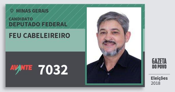 Santinho Feu Cabeleireiro 7032 (AVANTE) Deputado Federal | Minas Gerais | Eleições 2018