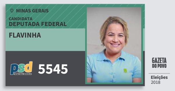 Santinho Flavinha 5545 (PSD) Deputada Federal | Minas Gerais | Eleições 2018